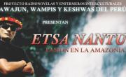 Etsa Nantu - Crnicas del proyecto Radio Novelas en Bagua.